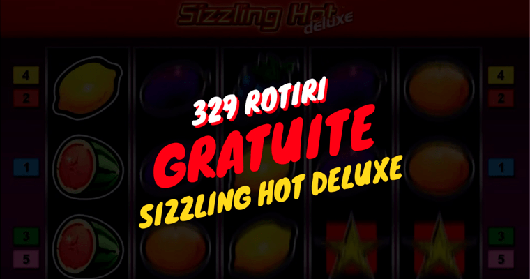 sizzling hot deluxe rotiri gratuite